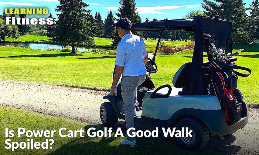 Is Power Cart Golf A Good Walk Spoiled? - Inside Golf